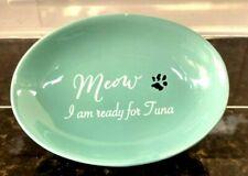 "Winifred & Lily Ceramic "" Meow I am ready for Tuna"" Cat/Kitten Bowl"