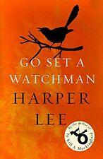 Go Set a Watchman By Harper Lee. 9781784752460