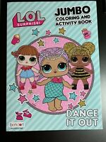 "LOL SURPRISE! JUMBO COLORING & ACTIVITY BOOK ""DANCE IT OUT"" NEW GIRLS FUN!"