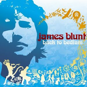 JAMES BLUNT ( NEW SEALED CD ) BACK TO BEDLAM ( YOU'RE BEAUTIFUL )