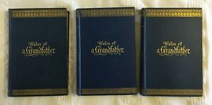 Tales of a Grandfather - Volumes I, II & III by Walter Scott (1888 Edition)