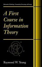 Information Technology Transmission, Processing and Storage: A First Course...