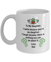 To My Daughter - From Dad (Custom Mug) Perfect Gift Coffee Mug 11oz 15oz