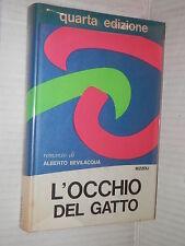 L OCCHIO DEL GATTO Alberto Bevilacqua Rizzoli 1968 romanzo libro narrativa di