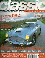 CLASSIC & RACING 6 ASTON MARTIN DB4 MONTE CARLO MINI COOPER S R16 R5 TURBO A110