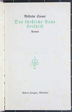 Wilhelm Speyer. Das fürstliche Haus Herfurth. 1913. EA.