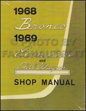1968 Ford Bronco 1969 Econoline Shop Manual E100-E300 Club Wagon Van Service
