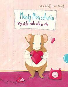 Monty Meerschwein mag nicht mehr allein sein - Larissa Bischoff NEU