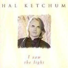 HAL KETCHUM - I SAW THE LIGHT NEW CD