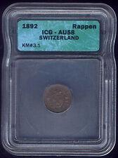 SWITZERLAND 1892 ONE ( 1 ) RAPPEN KM # 3.1 SLAB GRADED by ICG AU 58 MINTED BERN