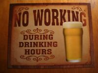 NO WORKING DURING DRINKING HOURS Rustic Beer Mug Bar Pub Tavern Decor Sign NEW