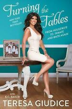 Turning the Tables: From Housewife to Inmate and Back Again, Giudice, Teresa, Ba