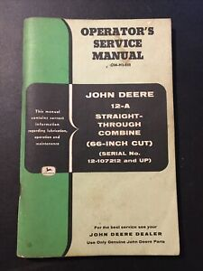 John Deere 12-A combine operator's service manual