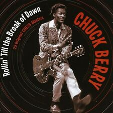 Chuck Berry - Rollin Till the Break of Dawn [New CD]