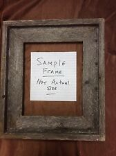Standard 8x8 Barn Wood Picture Frame, Hand Crafted One at a Time.