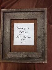 Standard 6x6 Barn Wood Picture Frame, Hand Crafted One at a Time.