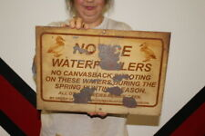 "Vintage 1950s Notice Waterfowler Hunting Gas Oil Gun Shotgun Duck 17"" Metal Sign"