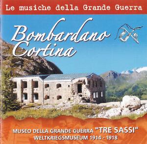 MUSICHE GRANDE GUERRA BOMBARDANO CORTINA CD 2010
