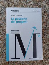 Marco Sampietro La gestione dei progetti Il management lezioni strumenti storie