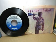 Old 45 RPM Record - Chrysalis VS4 42792 - Spandau Ballet - Only When You Leave