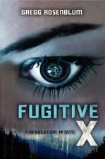 Revolution 19: Fugitive X 2 by Gregg Rosenblum (2014, Hardcover)