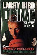 Drive: The Story of My Life by Larry Bird