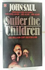 Suffer the Children by John Saul (Paperback, 1985)