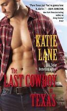 The Last Cowboy in Texas (Deep in the Heart of Texas), Lane, Katie, Good Conditi