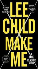 Make Me (with Bonus Short Story Small Wars): A Jack Reacher Novel (Paperback or
