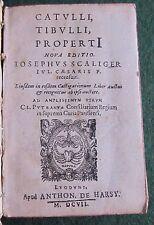 CATULLUS, TIBULLUS, PROPERTIUS NOVA EDITIO JOSEPH SCALIGER 1607