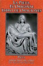 La Pieta El Original Libro De Oraciones (15 Oraciones de Santa Brigida) Spanish