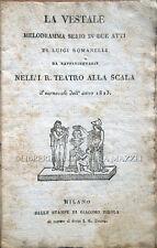 1823 – ROMANELLI, LA VESTALE. MELODRAMMA SERIO – OPERA PACINI MILANO TEATRO