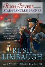 (NEW) Rush Revere and the Star-Spangled Banner by Rush Limbaugh HARDCOVER