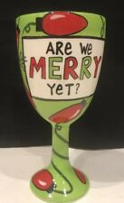 Hand-Painted Goblet Lorrie Veasey (let's get it are we Merry yet?)