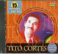 15 Pistas Para Cantar Tito Cortes   Incluye Letras   BRAND  NEW SEALED  CD