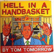 Hell in a Handbasket by Tom Tomorrow - 2006 TPB