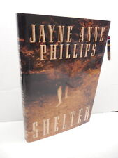 Shelter Book Jayne Anne Phillips Appalachia West Virginia Girls' Camp Feral Boy