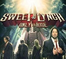 SWEET & LYNCH - ONLY TO RISE  CD NEUF