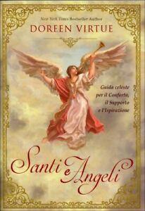 LIBRO SANTI E ANGELI. GUIDA CELESTE PER IL CONFORTO - DOREEN VIRTUE