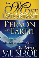 The Most Important Person on Earth: The Holy Spirit, Governor of the Kin .. NEW
