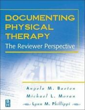 Documenting Physical Therapy : The Reviewer Perspective by Michael L. Moran,...