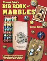 Big Book of Marbles : A Comprehensive Identification and Value Guide for Both...