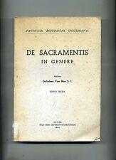 Guglielmo Van Roo # DE SACRAMENTIS IN GENERE # Apud Aedes Univ. Gregorianae 1966