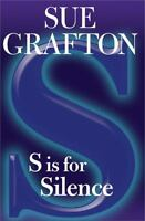""" S Is for Silence  by Sue Grafton (2005, Hardcover) Like New"