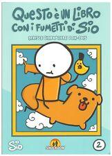 9788896275771 Shockdom Libri questo E' un Libro con I fumetti di Sio #02 - racco