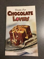 Treats for Chocolate Lovers Recipe Cookbook 2005 Color Paperback