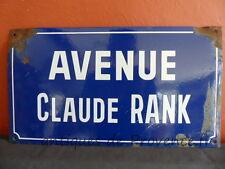 Superbe ancienne plaque de rue émaillé Claude Rank / antique street enamel déco