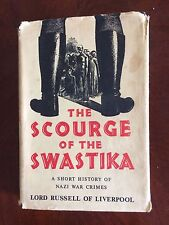 THE SCOURGE OF THE SWASTIKA by Lord Russell 1956 edition