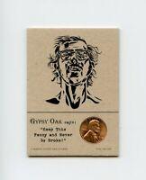 CHUCK CLOSE Artist 1968 Penny Insert NEVER GO BROKE Trade Card RARE