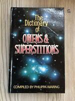 The Dictionary of Omens and Superstitions-Philippa Waring